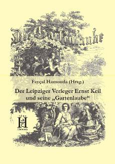 Cover Ernst Keil und seine Gartenlaube