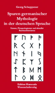 Cover Spuren germanischer Mythologie in der deutschen Sprache