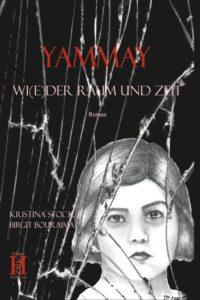 Cover YAMMAY. Wi(e)der Raum und Zeit