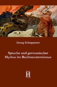 Sprache und germanischer Mythos im Rechtsextremismus Cover